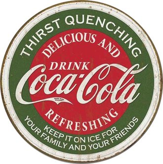 Tin Sign - Coke - Thirst Quenching (Weathered) (Round)