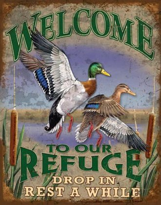 Tin Sign - Welcome to Our Refuge (Weathered)