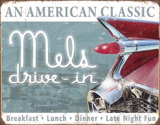 Tin Sign - Mels Drive-In - An American Classic (Weathered)