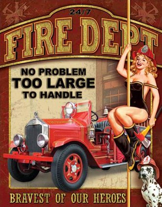 Tin Sign - Fire Dept - No Problem Too Large to Handle