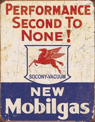 Tin Sign - Mobilgas - Second To None (Weathered)