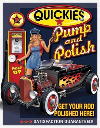 Tin Sign - Quickies Pump & Polish
