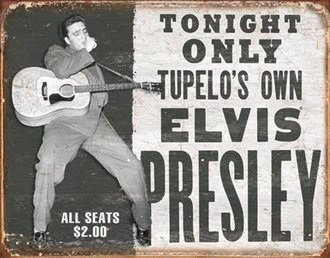 Tin Sign - Elvis - Tupelo's Own (Weathered)