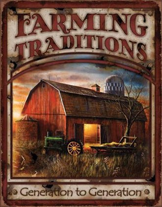 Tin Sign - Farming Traditions (Weathered)