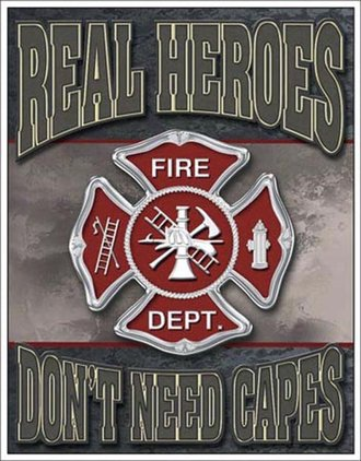 Tin Sign - Real Heroes - Firemen