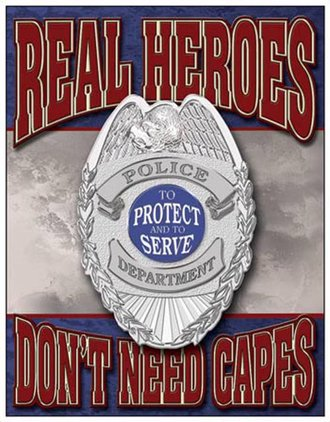 Tin Sign - Real Heroes Police