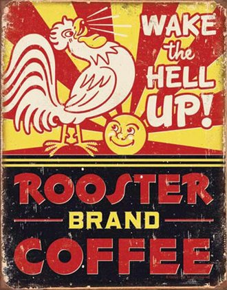 Tin Sign - Rooster Brand Coffee (Weathered)