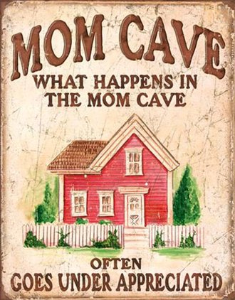 Tin Sign - Mom Cave - Under Appreciated (Weathered)