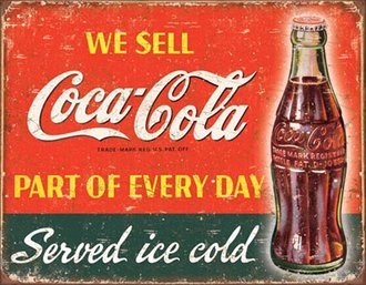 Tin Sign - Coca-Cola - Part of Every Day (Weathered)