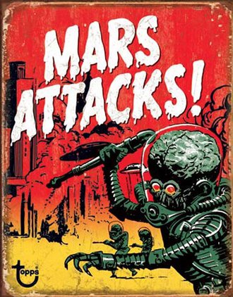 Tin Sign - Mars Attacks (Weathered)