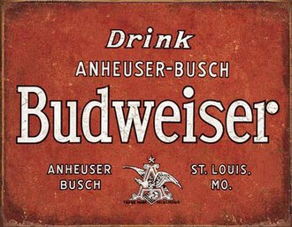 Tin Sign - Budweiser - Drink - Retro (Weathered)