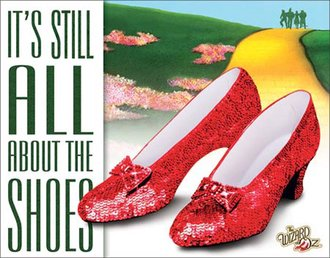 Tin Sign - Wizard of Oz - All About the Shoes