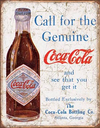 Tin Sign - Coke - Call For The Geniune (Weathered)