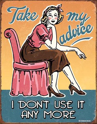 Tin Sign - Take My Advice (Weathered)