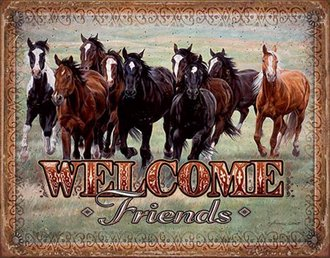 Tin Sign - Welcome Friends (Horses) (Weathered)