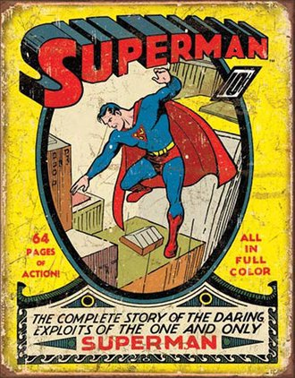 Tin Sign - Superman No1 Cover (Weathered)