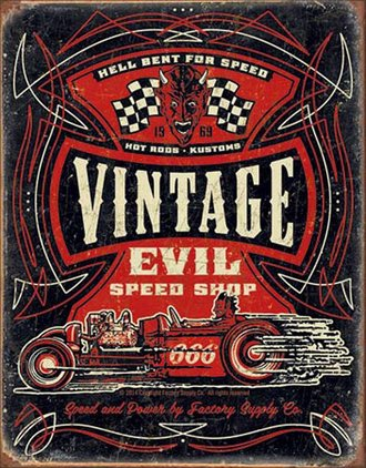 Tin Sign - Vintage Evil Speed Shop - Hell Bent For Speed (Weathered)