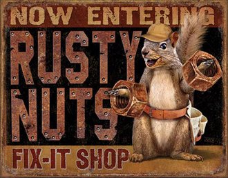 Tin Sign - Rusty Nuts Fix-It Shop