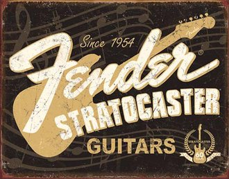 Tin Sign - Fender Stratocaster Guitars - Since 1954