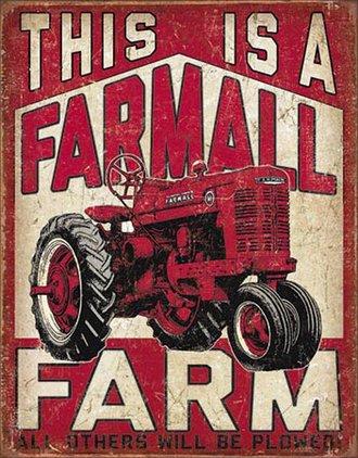 Tin Sign - This is a Farmall Farm