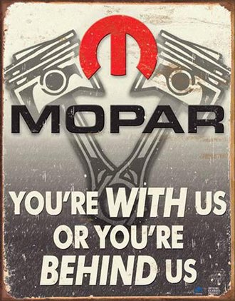 Tin Sign - Mopar - With Us or Behind Us
