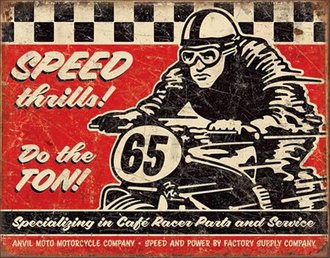 Tin Sign - Speed Thrills w/Motorcycle