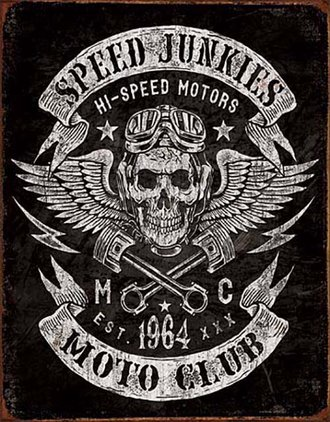 Tin Sign - Speed Junkies Moto Club