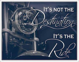 Tin Sign - It's Not the Destination, It's The Ride