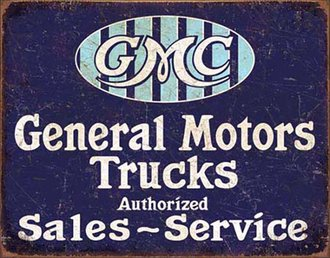 Tin Sign - GMC Trucks - Authorized Sales - Service