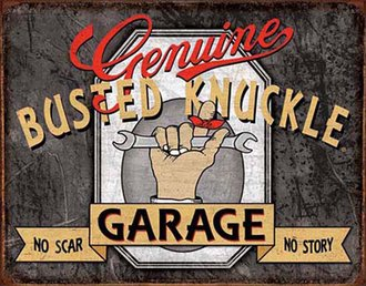 Tin Sign - Genuine Busted Knuckle Garage