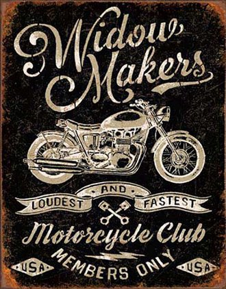 Tin Sign - Widow Makers Motorcycle Club