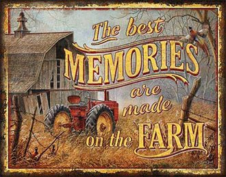Tin Sign - The Best Memories...Made on the Farm