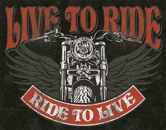 Tin Sign - Live to Ride - Ride to Live - Motorcycle