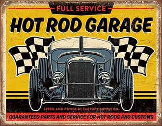 Tin Sign - Hot Rod Garage - 1932 Ford Hot Rod