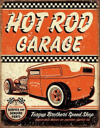 Tin Sign - Hot Rod Garage - Torque Brothers Speed Shop