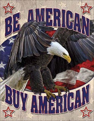 Tin Sign - Be American - Buy American
