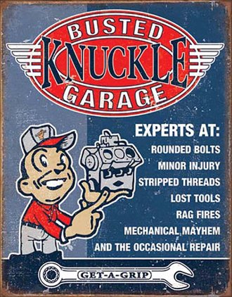 Tin Sign - Busted Knuckle Garage - Experts At