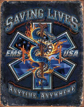 Tin Sign - EMS - Saving Lives - Anytime - Anywhere