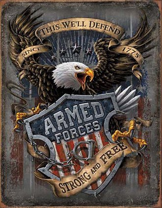 Tin Sign - Armed Forces - Strong & Free - Since 1775