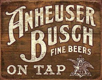 Tin Sign - Anheuser-Busch - Fine Beers on Tap