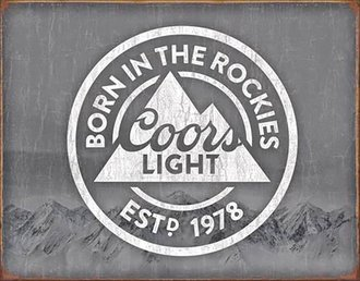 Tin Sign - Coors Light - Born In The Rockies