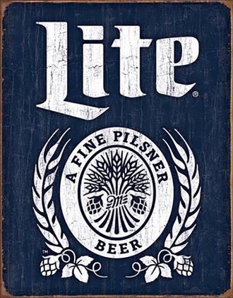 Tin Sign - Miller Lite - A Fine Pilsner Beer