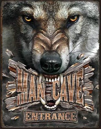 Tin Sign - Man Cave Entrance - Wolf