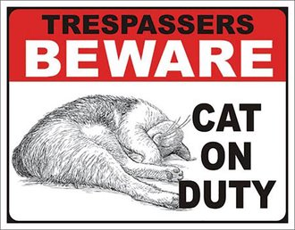 Tin Sign - Trespasseres on Duty - Cat on Duty