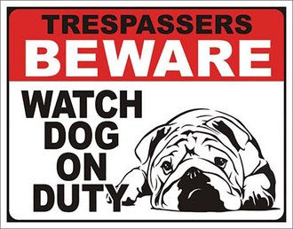 Tin Sign - Trespasseres on Duty - Watch Dog on Duty