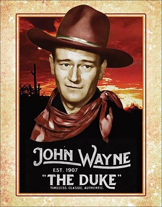 "Tin Sign - John Wayne ""The Duke"""
