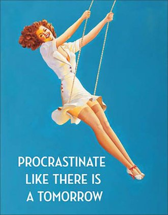 Tin Sign - Procrastinate Like There's No Tomorrow