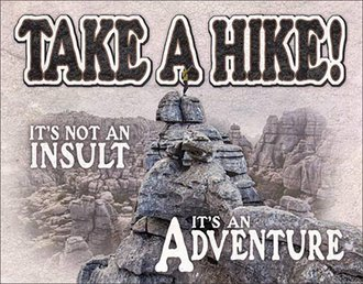 Tin Sign - Take a Hike! It's an Adventure