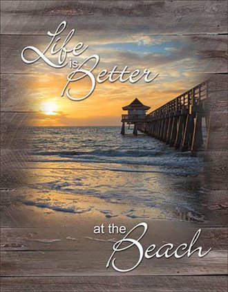 Tin Sign - Life is Better at the Beach