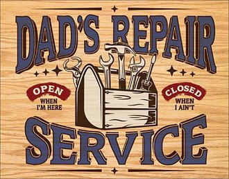 Tin Sign - Dad's Repair Service